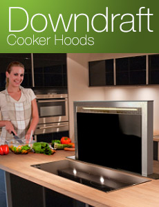 Luxair Cooker Hoods - Downdraft Extractors